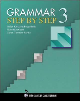Grammar Step by Step 3 Teacher's Manual by Helen Kalkstein Fragiadakis
