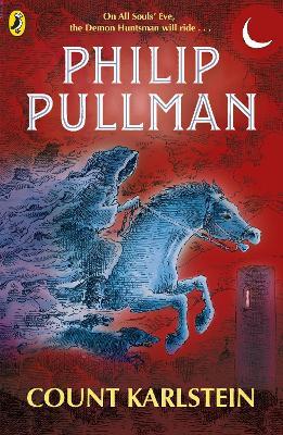 Count Karlstein by Philip Pullman