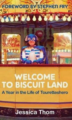 Welcome to Biscuit Land by Jessica Thom