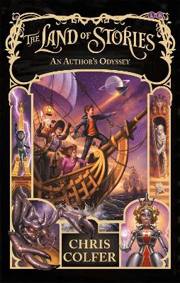 Land of Stories: An Author's Odyssey by Chris Colfer