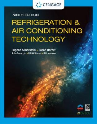 Refrigeration & Air Conditioning Technology by Bill Whitman