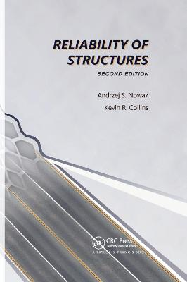 Reliability of Structures by Andrzej S. Nowak