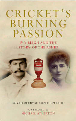 Cricket's Burning Passion by Scyld Berry