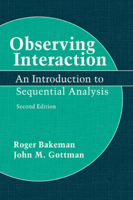 Observing Interaction by Roger Bakeman