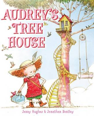 Audrey's Tree House by Jenny Hughes