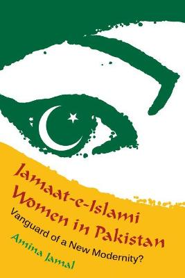 Jamaat-e-Islami Women in Pakistan by Amina Jamal