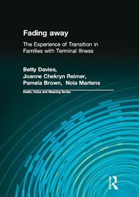 Fading Away by Betty Davies PhD.
