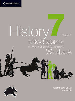 History NSW Syllabus for the Australian Curriculum Year 7 Stage 4 Workbook by Ken Webb