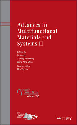 Advances in Multifunctional Materials and Systems II Volume 245 by Jun Akedo