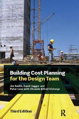 Building Cost Planning for the Design Team by Jim Smith