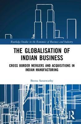 Globalisation of Indian Business by Beena Saraswathy
