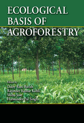 Ecological Basis of Agroforestry book