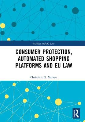 Consumer Protection, Automated Shopping Platforms and EU Law book