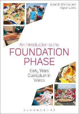 An Introduction to the Foundation Phase by Amanda Thomas