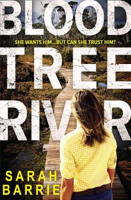 Bloodtree River by Sarah Barrie