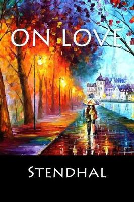 On Love by Stendhal