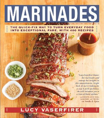Marinades by Lucy Vaserfirer