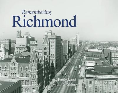 Remembering Richmond by Emily J Salmon