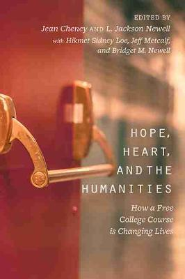 Hope, Heart, and the Humanities by Jean Cheney