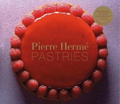 Pierre Herme Pastries by Pierre Herme