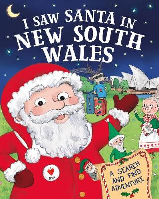 I Saw Santa in New South Wales by J.D. Green