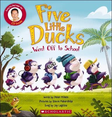 Five Little Ducks Went Off to School by Peter Millett