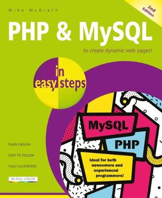 PHP & MySQL in easy steps: Covers MySQL 8.0 by Mike McGrath