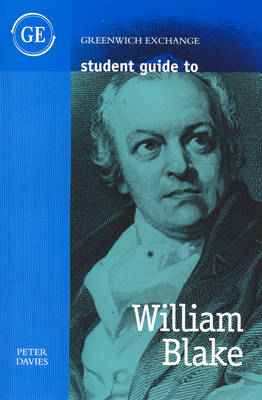Student Guide to William Blake by Peter Davies