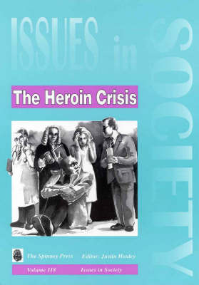 The Heroin Crisis by Justin Healey