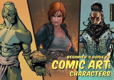 Beginner's Guide to Comic Art Characters by 3DTotal Publishing