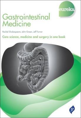 Eureka: Gastrointestinal Medicine by Jeff Turner