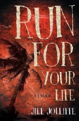 Run for Your Life by Jill Jolliffe