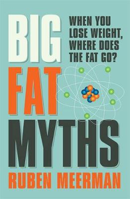 Big Fat Myths book