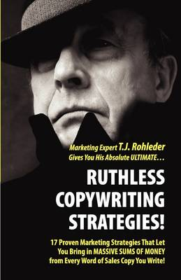 Ruthless Copywriting Strategies! book