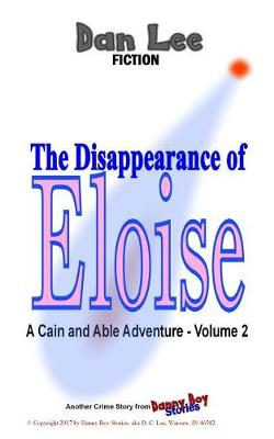 The Disappearance of Eloise by Dan Lee