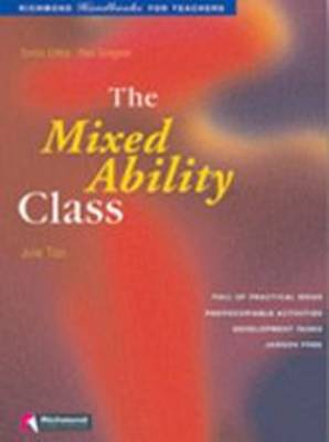 The Mixed Ability Class by Julie Tice