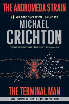The Andromeda Strain/The Terminal Man by Michael Crichton