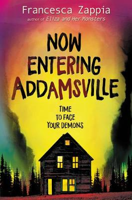 Now Entering Addamsville by Francesca Zappia