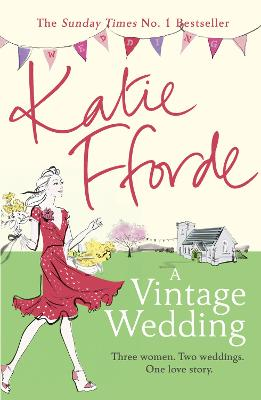 Vintage Wedding by Katie Fforde