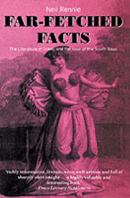 Far-Fetched Facts by Neil Rennie