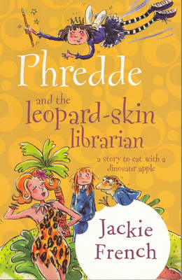 Phredde & The Leopard Skin Librarian by Jackie French