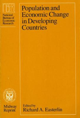 Population and Economic Change in Developing Countries by Richard A. Easterlin
