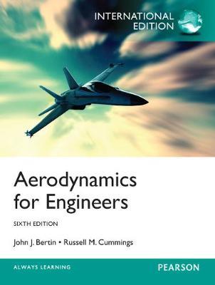 Aerodynamics for Engineers, International Edition by John J. Bertin