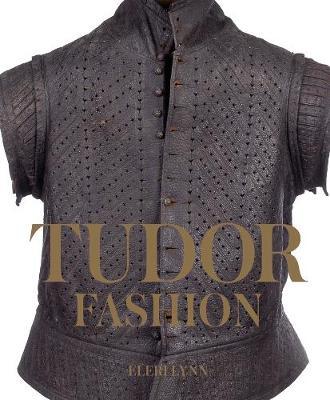 Tudor Fashion by Eleri Lynn