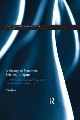 History of Economic Science in Japan by Aiko Ikeo