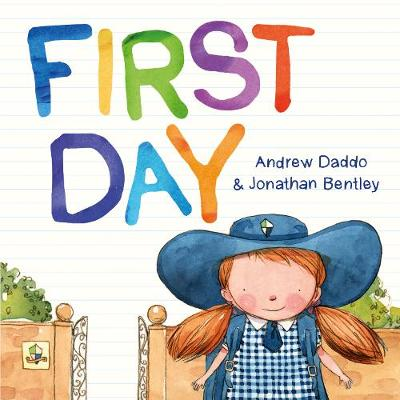 First Day (Big Book) by Andrew Daddo