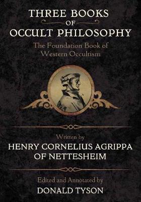 Three Books of Occult Philosophy by Henry Cornelius Agrippa