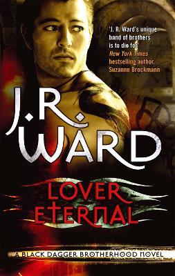 Lover Eternal by J. R. Ward