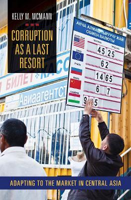 Corruption as a Last Resort by Kelly M. McMann