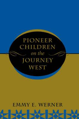 Pioneer Children On The Journey West book